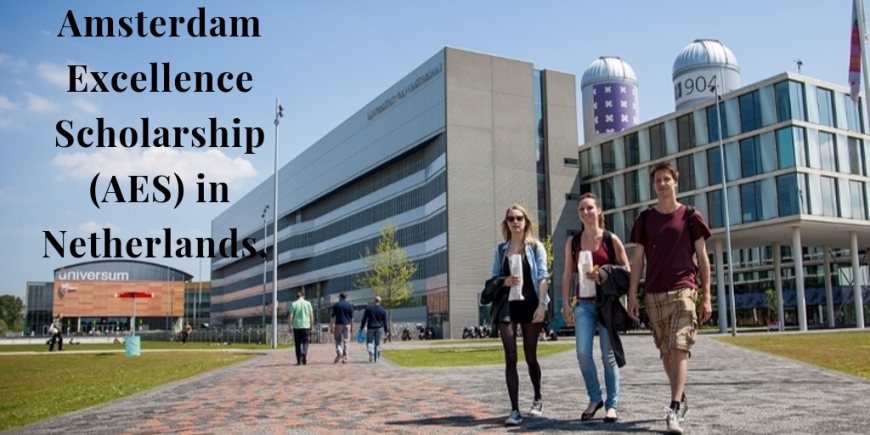 Amsterdam Excellence Scholarship (AES) in Netherlands, 2020